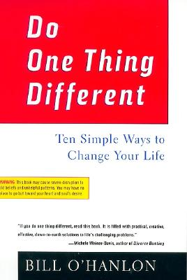 Do One Thing Different By O'Hanlon, William Hudson
